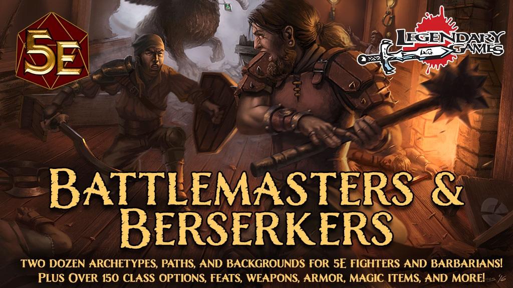 Battlemasters & Berserkers- A DnD 5E class expansion.jpg