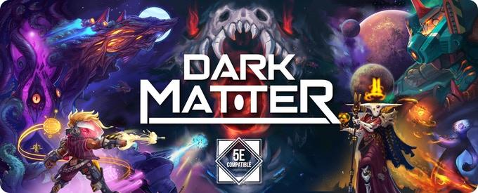 Dark Matter Starter Set- Science Fiction for DnD 5E.jpg