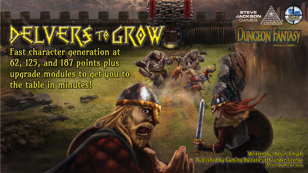 Delvers to Grow (Dungeon Fantasy RPG, Powered by GURPS).png