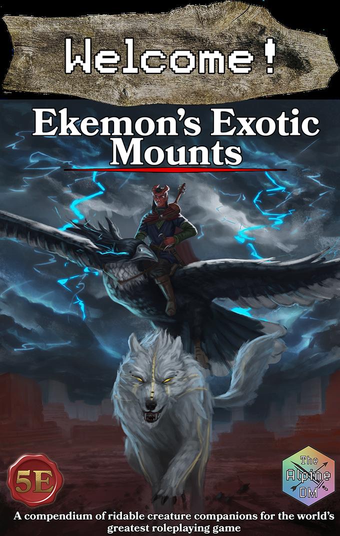 Ekemon's Exotic Mounts  A 5e Compatible Supplement.png