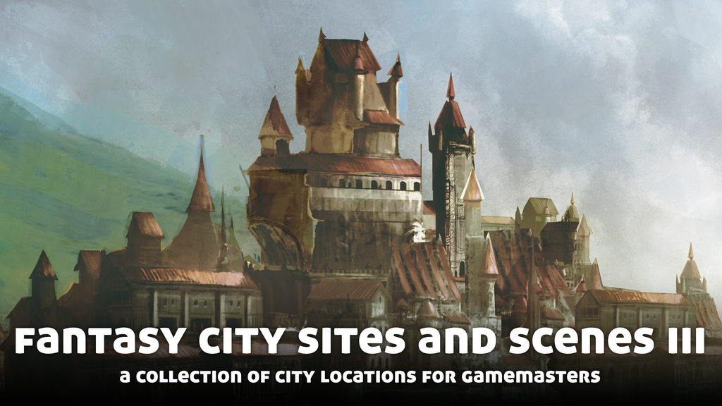 Fantasy City Sites and Scenes III, for use with Fantasy RPGs.png
