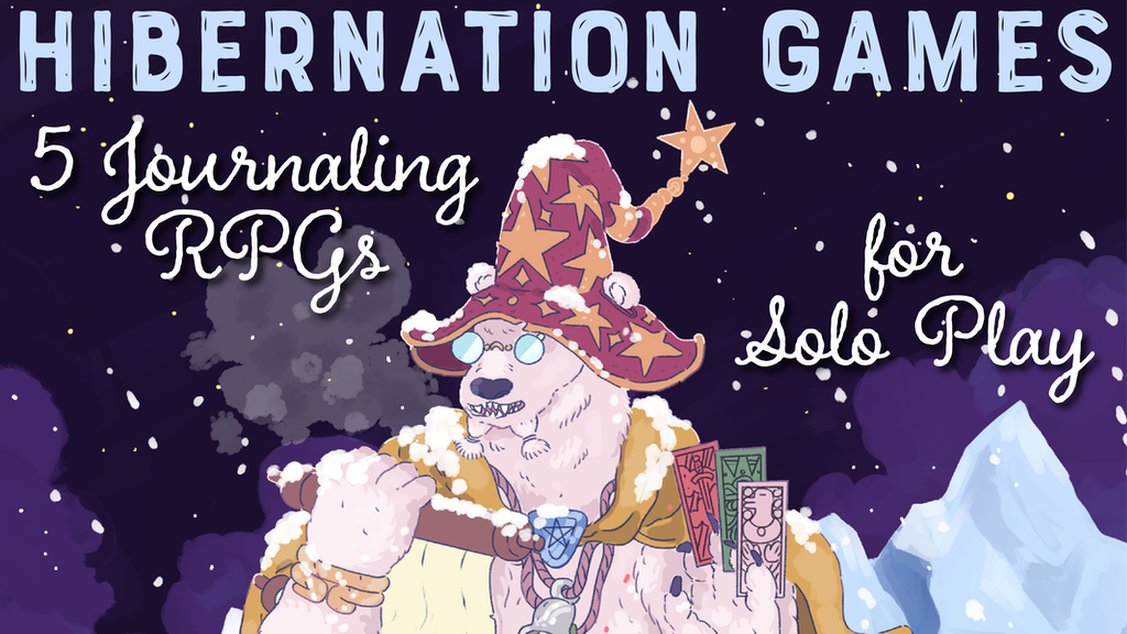 Hibernation Games- 5 Journaling RPGs for Solo Play.png
