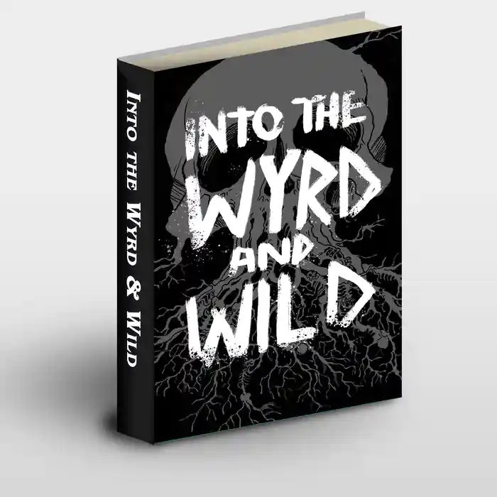 Into the Wyrd and Wild - Revised and Reprinted.jpg