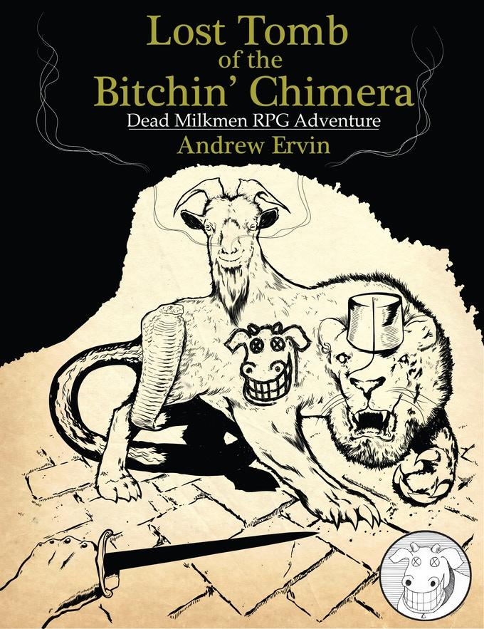 Lost Tomb of the Bitchin' Chimera - Dead Milkmen RPG Module.jpg