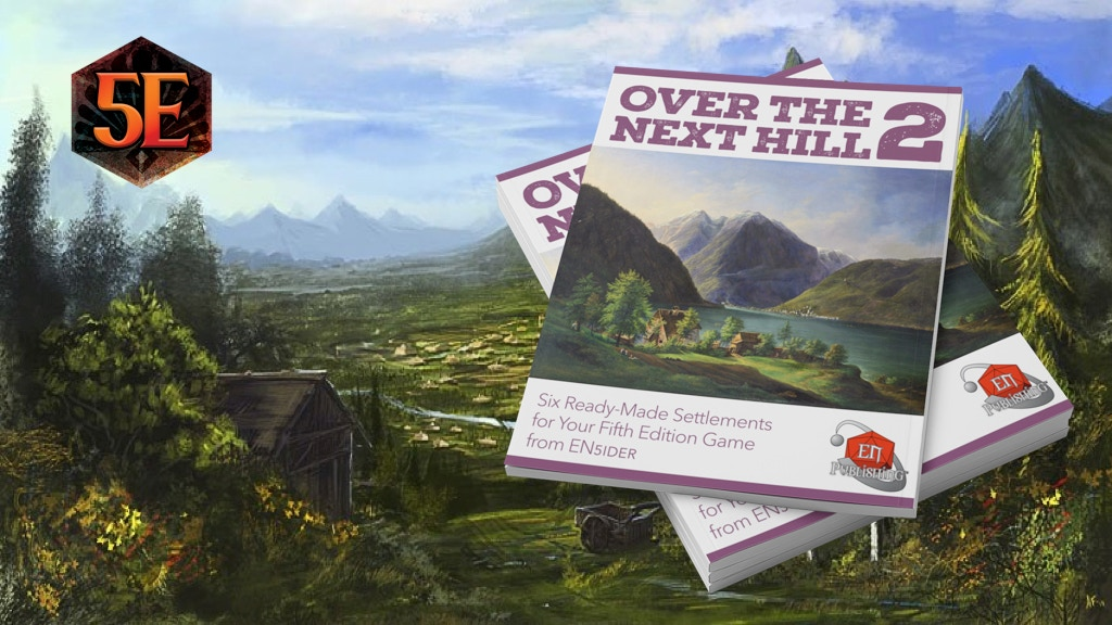 Over the Next Hill 2- 6 Plug-In Settlements for your 5E Game.jpg