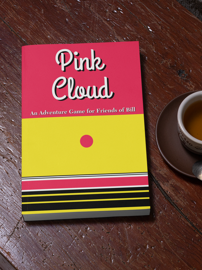Pink Cloud- An Adventure Game for Friends of Bill.png