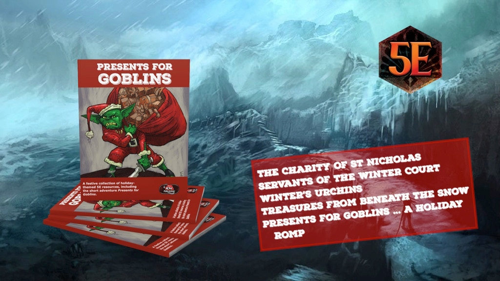 Presents for Goblins- Festive Resources for D&D 5E.jpg
