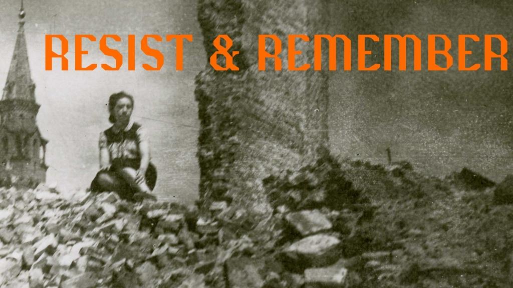 Resist & Remember.jpg
