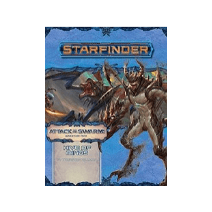 starfinder-adventure-path-hive-of-minds-(attack-of-the-swarm!-5-of-6).png