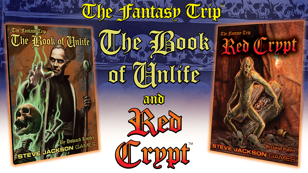 The Fantasy Trip- The Book of Unlife & Red Crypt.png