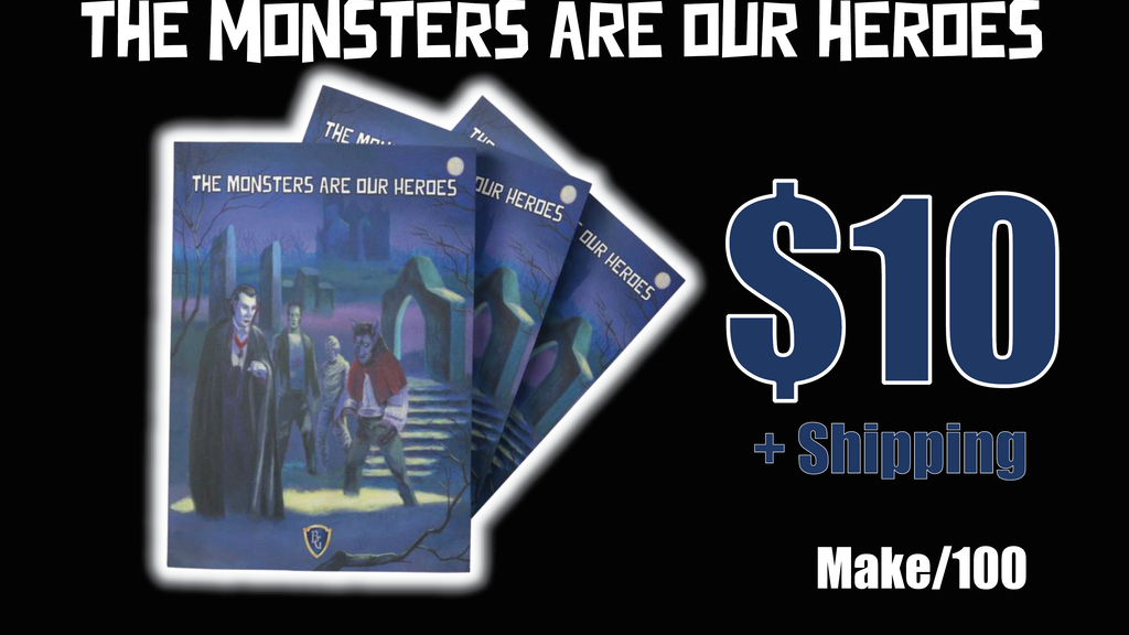 The Monsters Are Our Heroes Print Tabletop RPG Zine.png