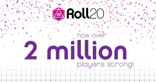Roll20 Hits 2 Million Users!